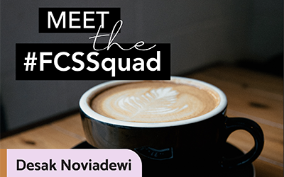 Meet the #FCSSquad: Desak Noviadewi